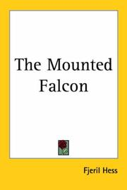 Cover of: The Mounted Falcon | Fjeril Hess