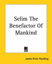 Cover of: Selim The Benefactor Of Mankind
