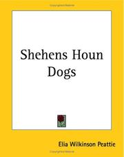 Cover of: Shehens Houn Dogs | Elia W. Peattie