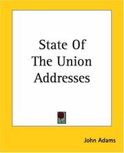 Cover of: State Of The Union Addresses Of John Adams | John Adams