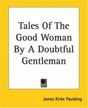 Cover of: Tales Of The Good Woman By A Doubtful Gentleman