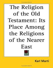 Cover of: The Religion of the Old Testament | Karl Marti