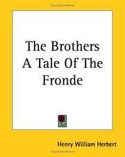 Cover of: The Brothers a Tale of the Fronde