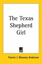 Cover of: The Texas Shepherd Girl | Fannie J. Mooney Anderson