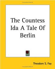 Cover of: The Countess Ida A Tale Of Berlin