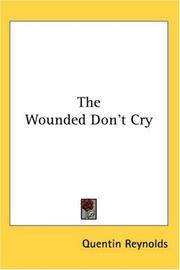 Cover of: The Wounded Don't Cry