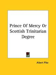 Cover of: Prince Of Mercy Or Scottish Trinitarian Degree