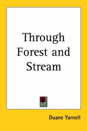 Cover of: Through Forest and Stream | Duane Yarnell