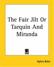 Cover of: The Fair Jilt Or Tarquin And Miranda