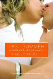 Cover of: Last Summer (Summer Boys) | Hailey Abbott