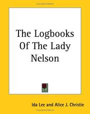 Cover of: The Logbooks Of The Lady Nelson | Ida Lee