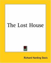 Cover of: The Lost House | Richard Harding Davis