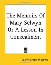 Cover of: The Memoirs Of Mary Selwyn Or A Lesson In Concealment