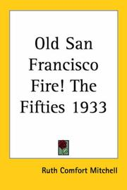 Cover of: Old San Francisco Fire! the Fifties 1933