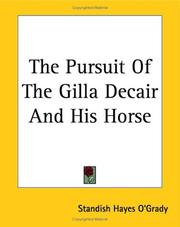 Cover of: The Pursuit of the Gilla Decair And His Horse