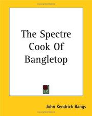 Cover of: The Spectre Cook of Bangletop