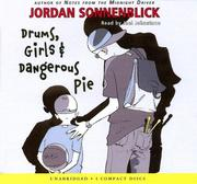 Cover of: Drums, Girls, And Dangerous Pie -library