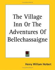 Cover of: The Village Inn or the Adventures of Bellechassaigne