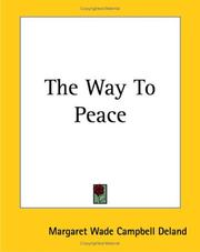Cover of: The Way to Peace | Margaret Wade Campbell Deland
