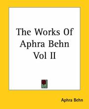Cover of: The Works Of Aphra Behn Vol II