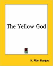 Cover of: The Yellow God: An Idol of Africa