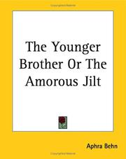 Cover of: The younger brother, or, The amorous jilt