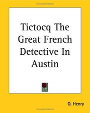 Cover of: Tictocq the Great French Detective in Austin | O. Henry