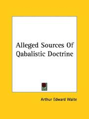 Cover of: Alleged Sources Of Qabalistic Doctrine
