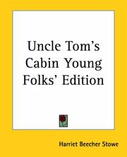 Cover of: Uncle Tom's Cabin Young Folks' Edition