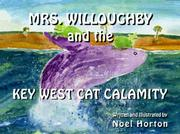 Cover of: Mrs Willoughby and the Key West Cat Calamity | Noel Horton