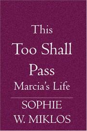 Cover of: This Too Shall Pass | Sophie W. Miklos