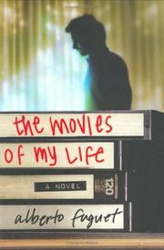 Cover of: The movies of my life | Alberto Fuguet