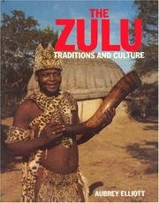 Cover of: The ZULU Traditions and Culture