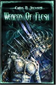Cover of: Weapon of Flesh