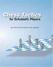 Cover of: Chess Tactics For Scholastic Players | Dean Joseph Ippolito