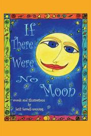 Cover of: If There Were No Moon | Lezli Ferrell-Sonntag