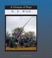 Cover of: A Glimpse of Hope | N. E. Won