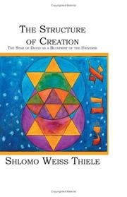 Cover of: The Structure of Creation | Shlomo Weiss Thiele