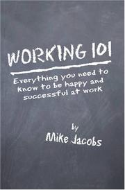 Cover of: Working 101 | Mike Jacobs
