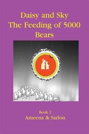 Daisy & Sky- The Feeding of 5000 Bears