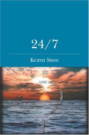 Cover of: 24/7 | Keavn Snoe