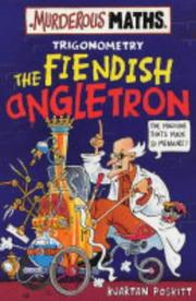Cover of: The Fiendish Angletron (Murderous Maths)
