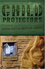 Cover of: Child Protectors; Politics and the Death of Children