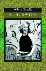 Cover of: White Gazelle | R. H. Ewing