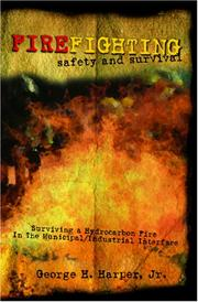 Cover of: Firefighting Safety and Survival | George H. Harper, Jr.