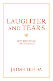 Cover of: Laughter and Tears | Jaime Ikeda