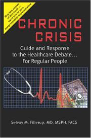 Cover of: Chronic Crisis | Selvoy M. Fillerup, MD, MSPH, FACS