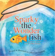 Cover of: Sparky the Wonderfish | Written and Illustrated by Gillian Lee Hutshing