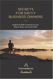 Cover of: Secrets for Savvy Business Owners | Tony Berenyi