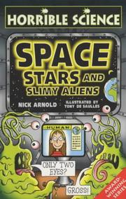 Cover of: Space, Stars and Slimy Aliens (Horrible Science)